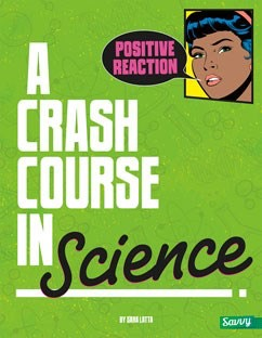 A Crash Course in Science